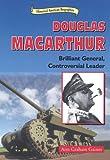 Douglas MacArthur, Ann Graham Gaines, 0766014452