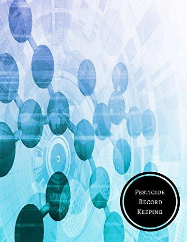 Pesticide Record Keeping: Chemical Application Log pdf epub