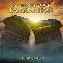 Is Christ Your Imagination
