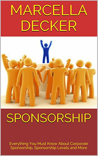 Everything You Must Know About Corporate Sponsorship