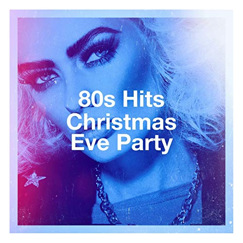 80S Hits Christmas Eve Party -