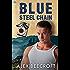 Blue Steel Chain (Trowchester Blues Book 3)