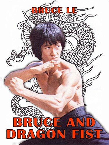 Bruce and  Dragon Fist - Miu Kong Miu Hong