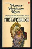 The Safe Bridge, Francis P. Keyes, 0671804413