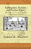 img - for Earthquakes, Tsunami and Nuclear Power: Relevance of the 1607 flood in the Bristol Channel book / textbook / text book