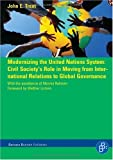 Modernizing the United Nations System, Trent, John E., 3866490038