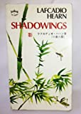 Shadowings, Lafcadio Hearn, 0804809674