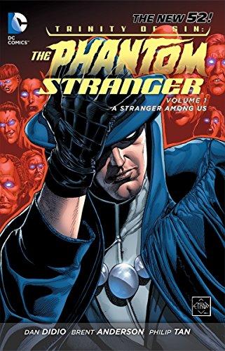 Trinity Of Sin The Phantom Stranger Vol. 1 A Stranger AmongUs (The New 52)