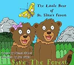 The Little Bear of St. Elmo's Forest by [O'Hare, Michael ]