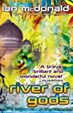 River of Gods by Ian McDonald front cover