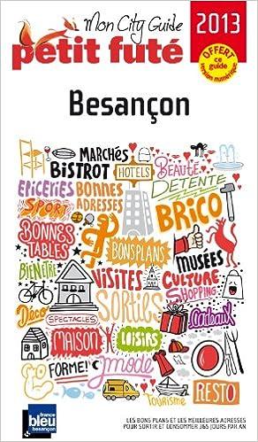 Livre gratuits en ligne Petit Futé Besançon pdf epub