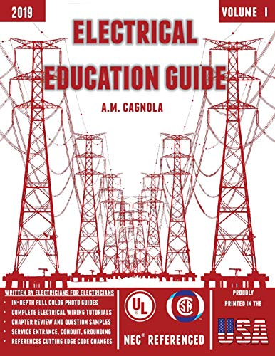 (Electrical Education Guide: (Design, Wiring, and Installation))