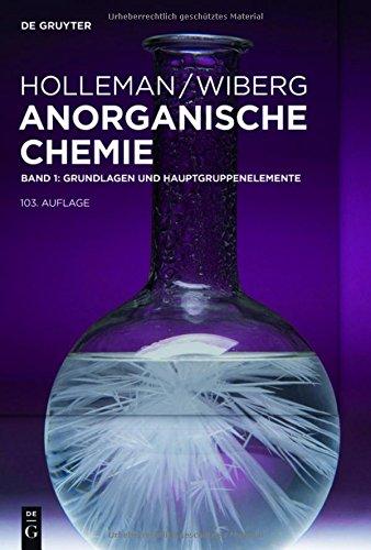 Holleman  Wiberg Anorganische Chemie: Grundlagen und Hauptgruppenelemente