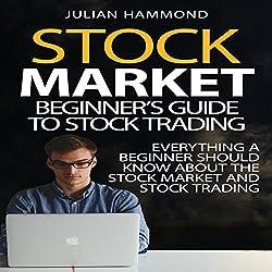 Stock Market: Beginner's Guide to Stock Trading
