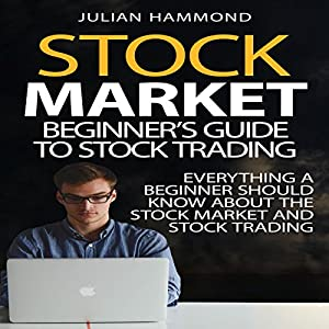 Stock Market: Beginner's Guide to Stock Trading Audiobook