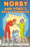 img - for Norby and Yobo's Great Adventure book / textbook / text book
