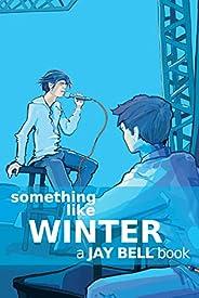 Something Like Winter (Something Like... Book 3) (English Edition)