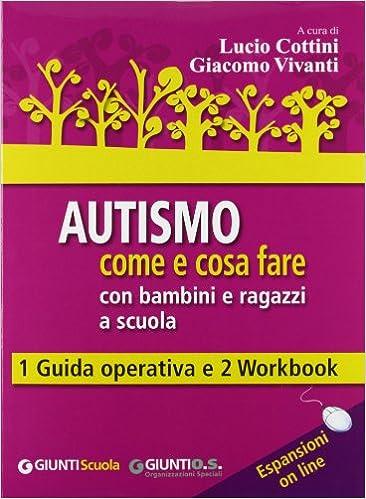 Amazonit Autismo Come E Cosa Fare Con Bambini E Ragazzi A Scuola