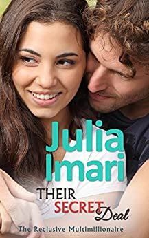 Their Secret Deal (The Reclusive Multimillionaire Book 1) by [Imari, Julia]