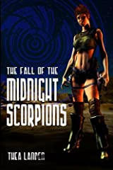 The Fall Of The Midnight Scorpions: Sequel To Disintegration Paperback