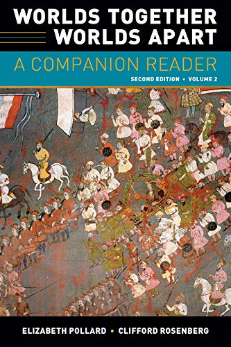Worlds Together, Worlds Apart: A Companion Reader (Second Edition)  (Vol. 2) (Worlds Together Worlds Apart A Companion Reader)