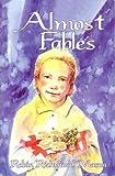 Almost Fables, Robin Richmond Mason, 0871480484