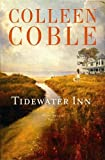 Tidewater Inn, Colleen Coble, 1611734975