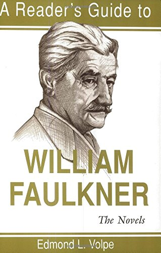 A Reader's Guide to William Faulkner: The Novels (Reader's Guides)
