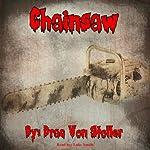Chainsaw | Drac Von Stoller