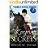 Keeping Secrets (Timber Ridge Riders Book 1)