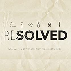 Resolved: Closer to God