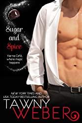 Sugar and Spice: A Karma Café Novella (English Edition)