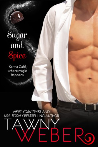 (Sugar and Spice: A Karma Café Novella)