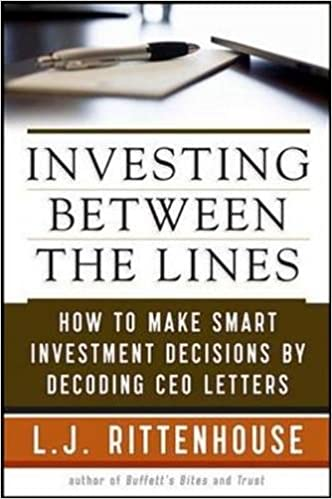 Investing Between the Lines: How to Make Smarter Decisions
