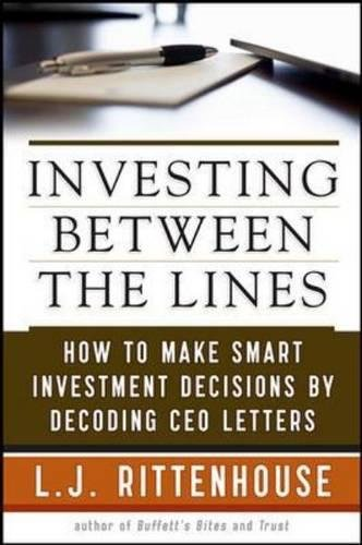 Investing Between the Lines: How to Make Smarter Decisions By Decoding CEO Communications by McGraw-Hill Education