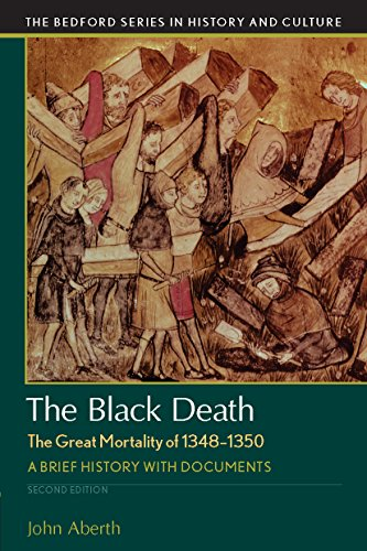 1349 Series (The Black Death, The Great Mortality of 1348-1350 (Bedford Series in History and Culture))