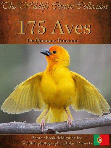 175 Aves de Kenya y Tanzania (The Wildlife Centre eBook Collection)