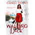 Walking Dick: BBW Sweet Romance  (Curvy Hips and Sexy Lips Series Book 2)