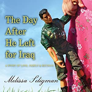 The Day After He Left for Iraq Audiobook