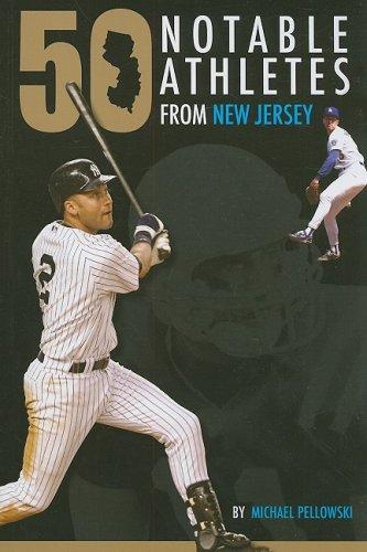 Read Online 50 Notable New Jersey Athletes pdf epub