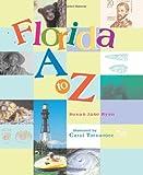 Florida A to Z, Susan Jane Ryan, 1561642495