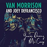 #9: You're Driving Me Crazy