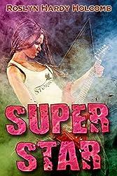 Superstar (Rockers of Storm Crow Book 4)