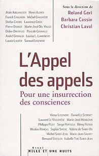 L'Appel des appels : Pour une insurrection des consciences par Roland Gori