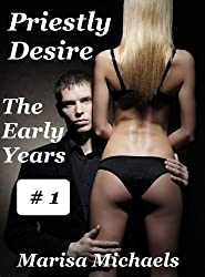 Priestly Desire: The Early Years (English Edition)