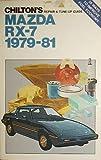 Chilton's Mazda RX-7, 1979-1981, Kerry A. Freeman and Richard J. Rivele, 0801970318