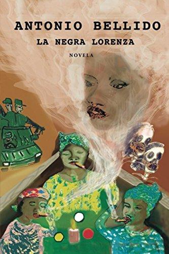 La Negra Lorenza (Spanish Edition) [Antonio Bellido .] (Tapa Blanda)
