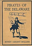 img - for Pirates of the Delaware book / textbook / text book