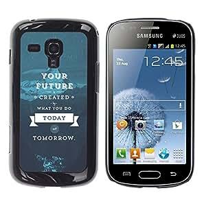 Caucho caso de Shell duro de la cubierta de accesorios de protección BY RAYDREAMMM - Samsung Galaxy S Duos S7562 - Future Today Blue Tomorrow Inspirational