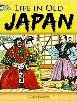 life in old japan coloring book dover history coloring book john green text by stanley appelbaum coloring books 9780486468839 amazoncom books - Japanese Coloring Book